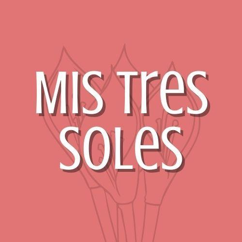 MIS TRES SOLES