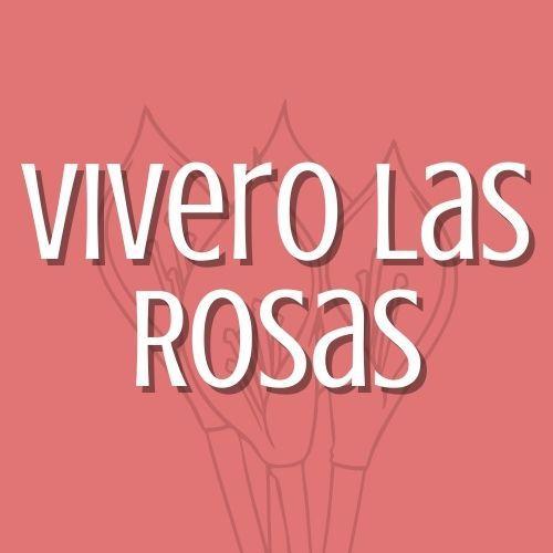 VIVERO LAS ROSAS
